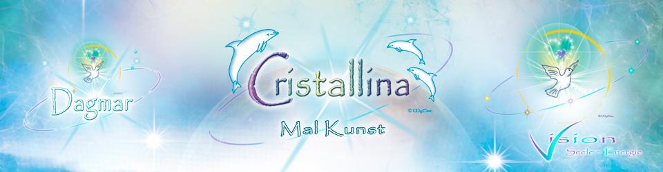 Das Cristallina-Info-Portal der neuen Mal-Kunst ~ Vision~Seele~Energie